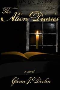 The Alien Diaries by Glenn Devlin