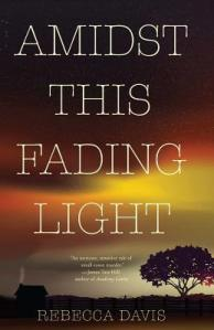 Amidst This Fading Light cover by Rebecca Davis