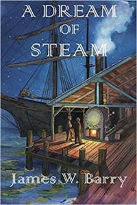 A Dream of Steam by James Barry cover