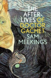 The Afterlives of Doctor Gachet cover