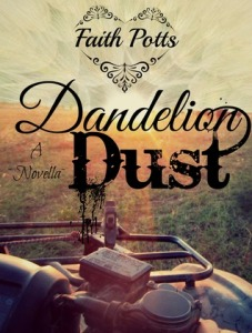 Dandelion Dust by Faith Potts cover
