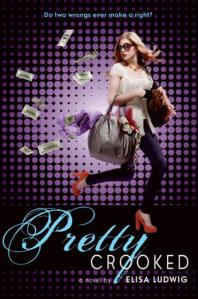 Pretty Crooked by Elisa Ludwig cover