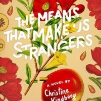 Book Review: The Means that Make Us Strangers by Christine Kindberg