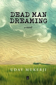 Dead Man Dreaming by Uday Mukerji cover