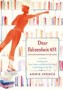Dear Fahrenheit 451 by Annie Spence cover