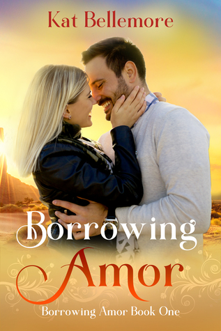 Borrowing Amor by Kat Bellemore cover