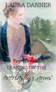 Leaning on the Everlasting Arms front cover